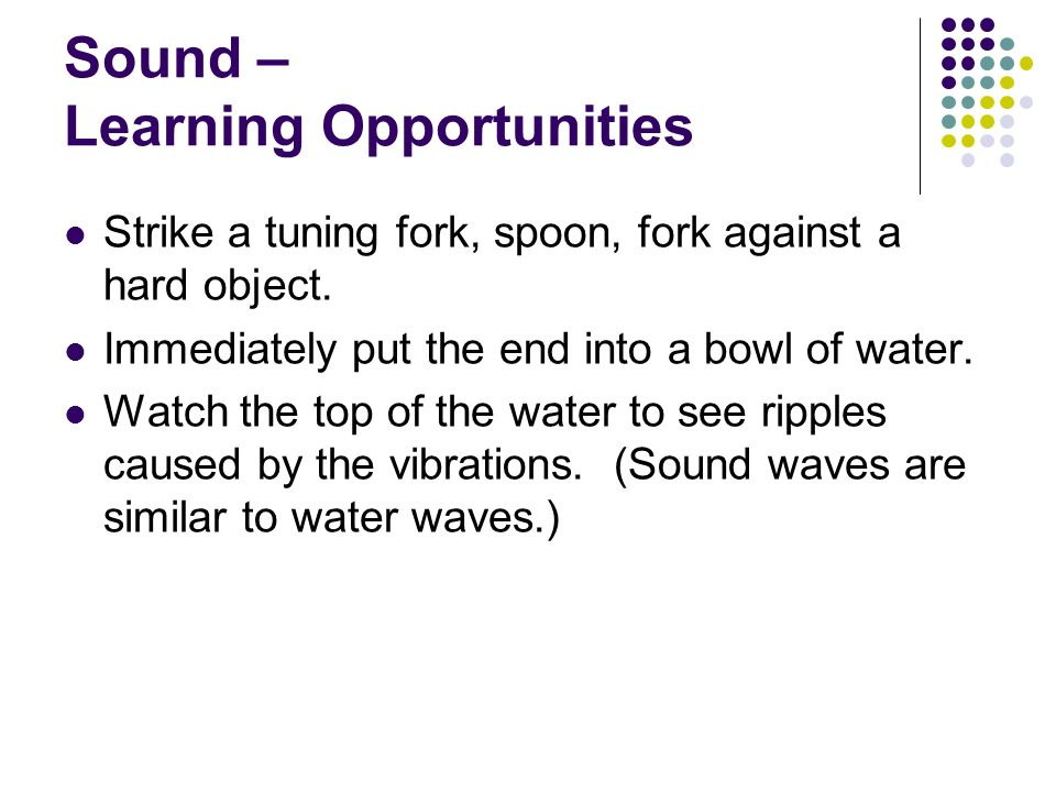Sound – Learning Opportunities