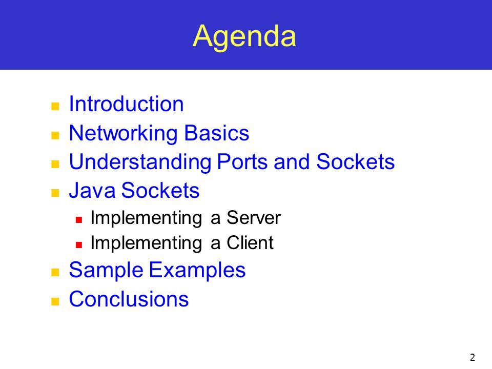 Agenda Introduction Networking Basics Understanding Ports and Sockets