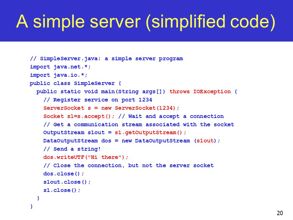 A simple server (simplified code)