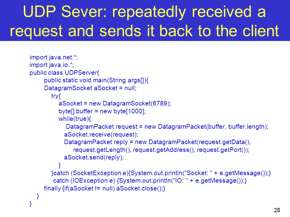 UDP Sever: repeatedly received a request and sends it back to the client
