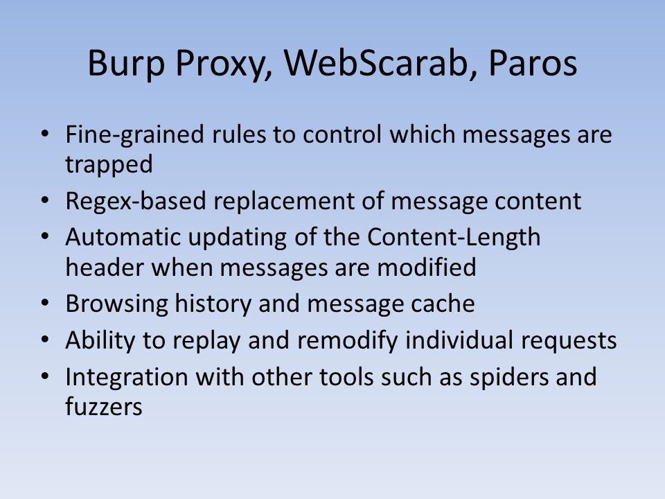 Burp Proxy, WebScarab, Paros