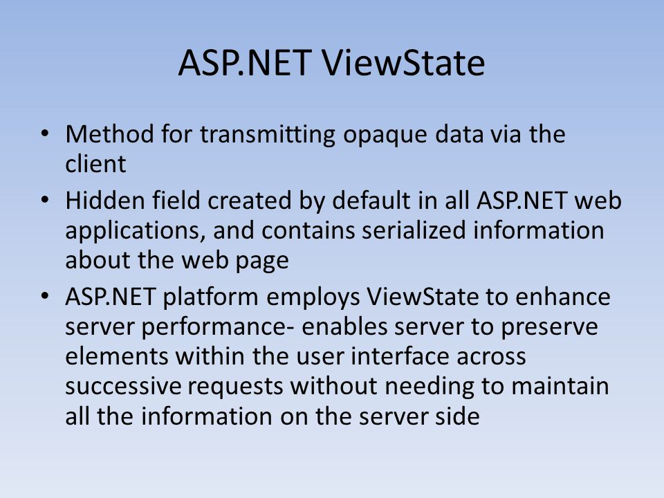 ASP.NET ViewState Method for transmitting opaque data via the client