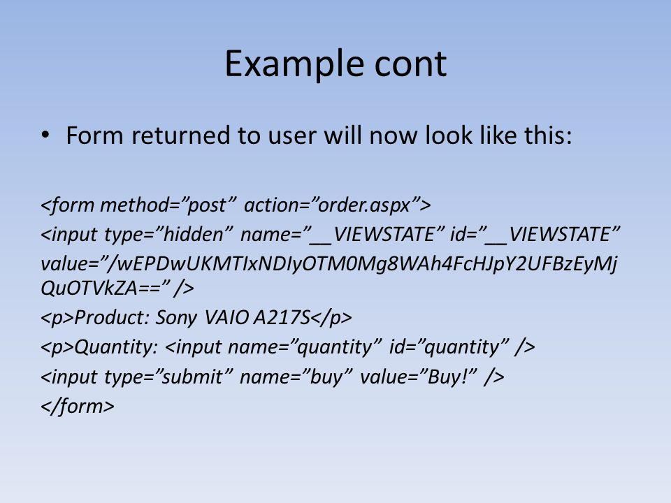 Example cont Form returned to user will now look like this: