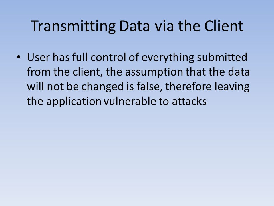 Transmitting Data via the Client