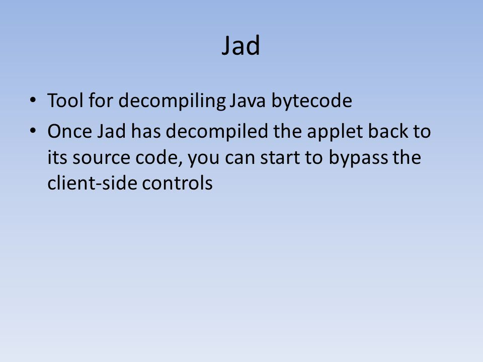 Jad Tool for decompiling Java bytecode