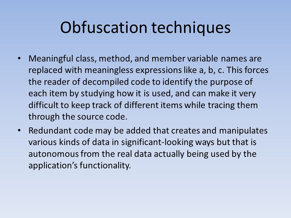 Obfuscation techniques
