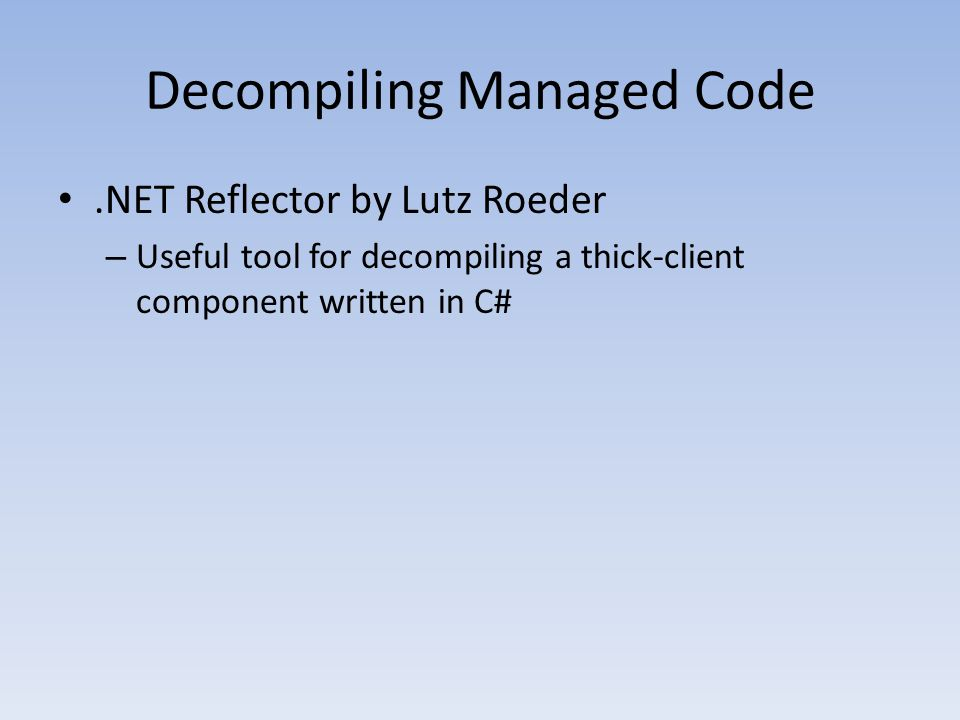 Decompiling Managed Code