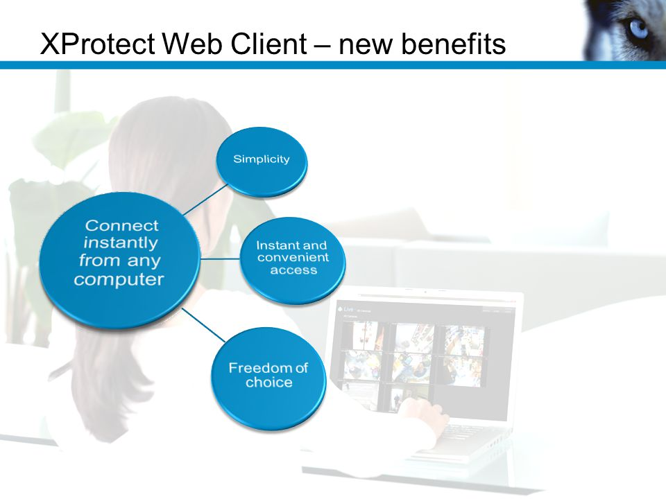 XProtect Web Client – new benefits