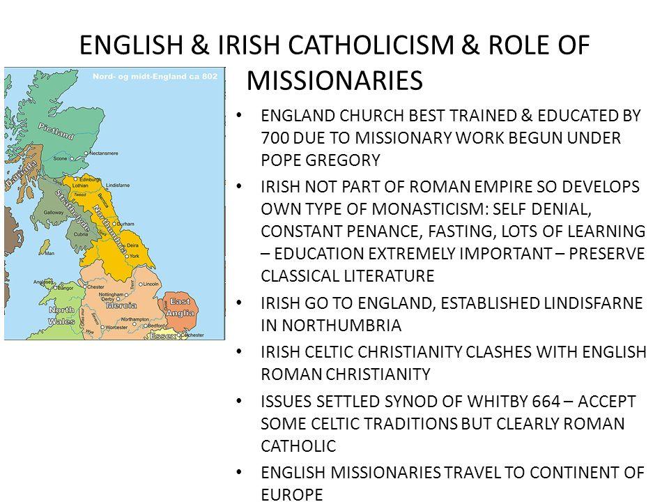 ENGLISH & IRISH CATHOLICISM & ROLE OF MISSIONARIES