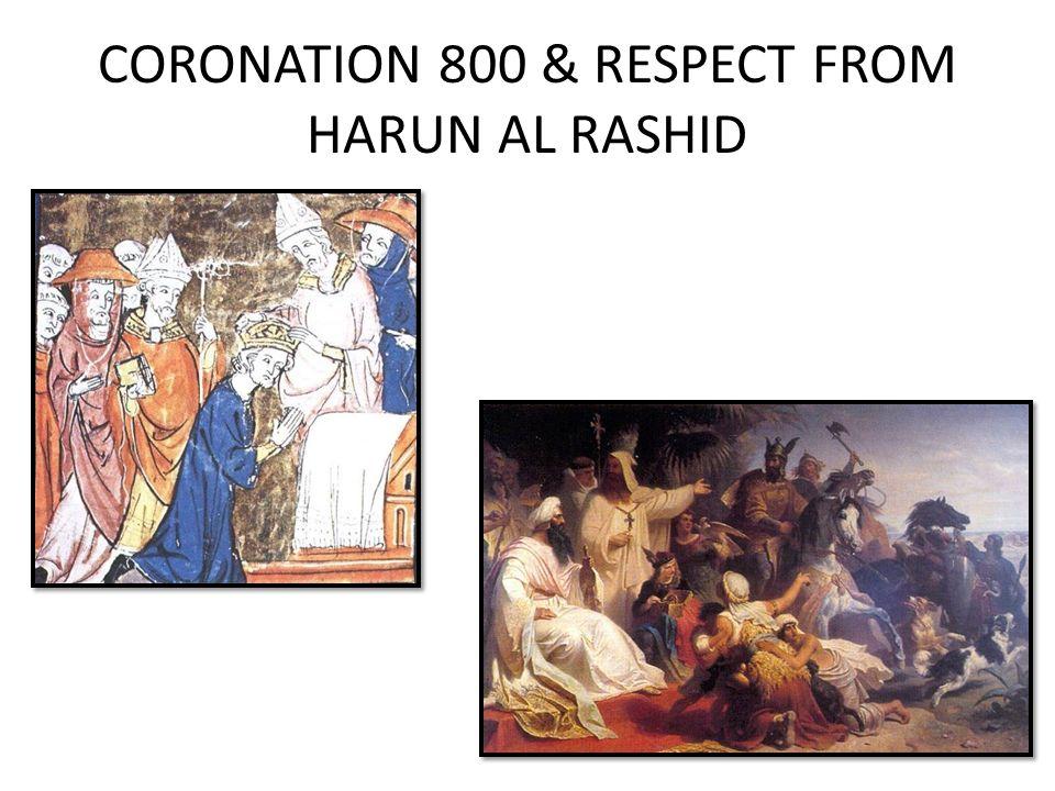 CORONATION 800 & RESPECT FROM HARUN AL RASHID