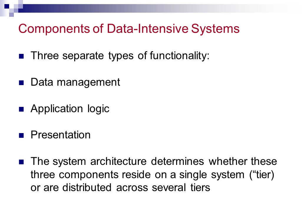 Components of Data-Intensive Systems