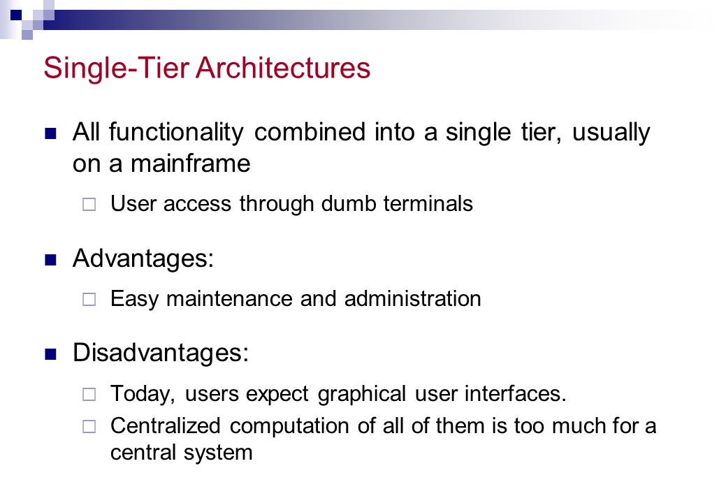 Single-Tier Architectures