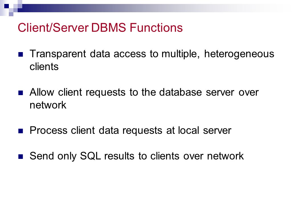 Client/Server DBMS Functions