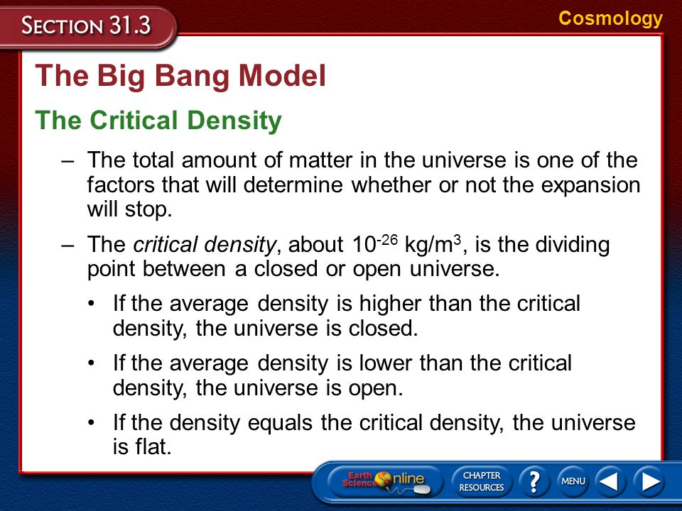 The Big Bang Model The Critical Density