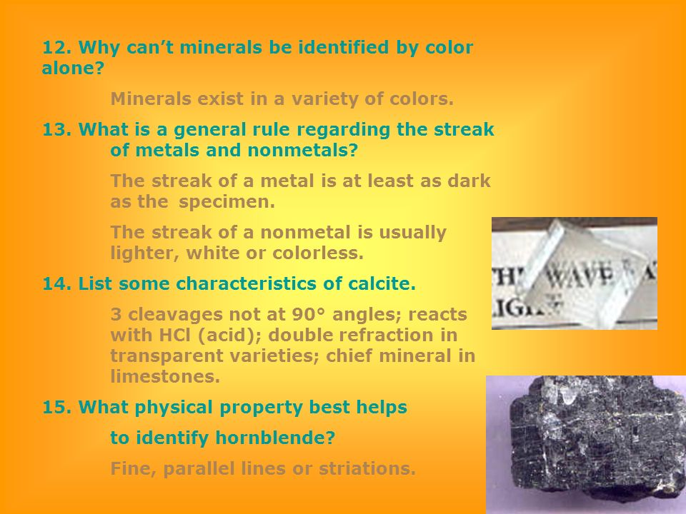 12. Why can't minerals be identified by color alone