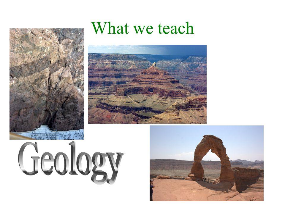 What we teach Geology