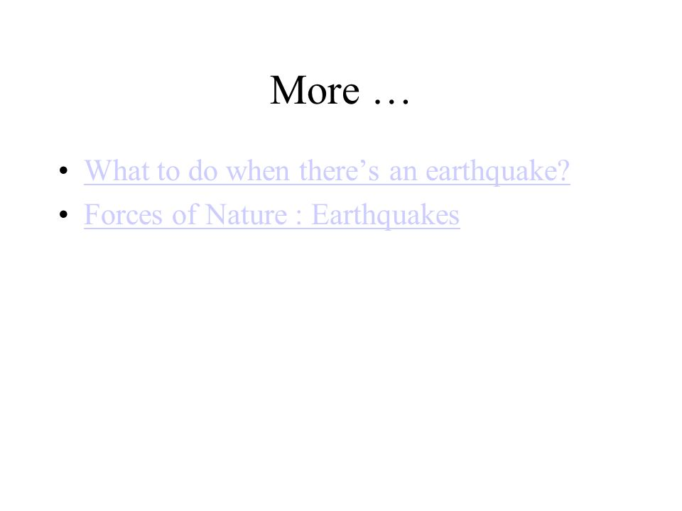 More … What to do when there's an earthquake