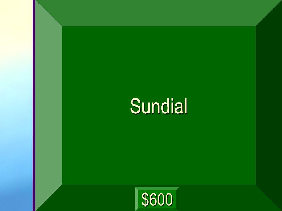 Sundial $600