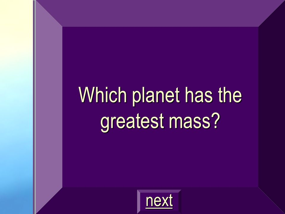Which planet has the greatest mass