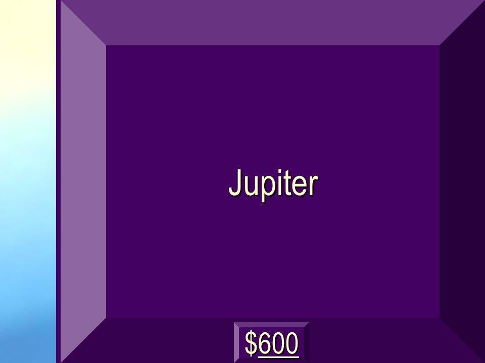 Jupiter $600