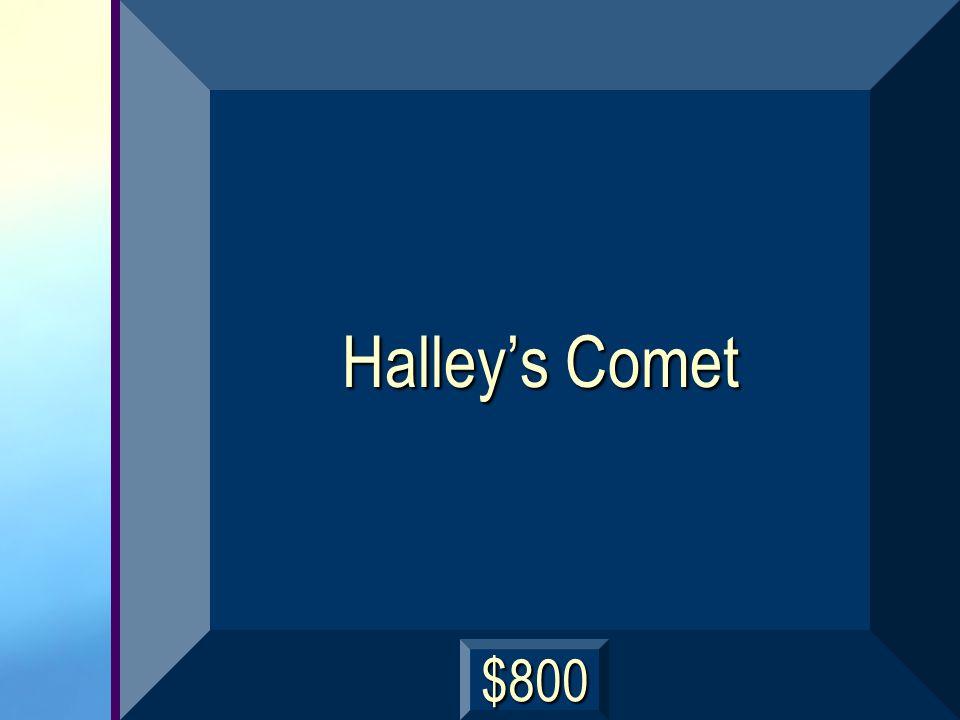 Halley's Comet $800
