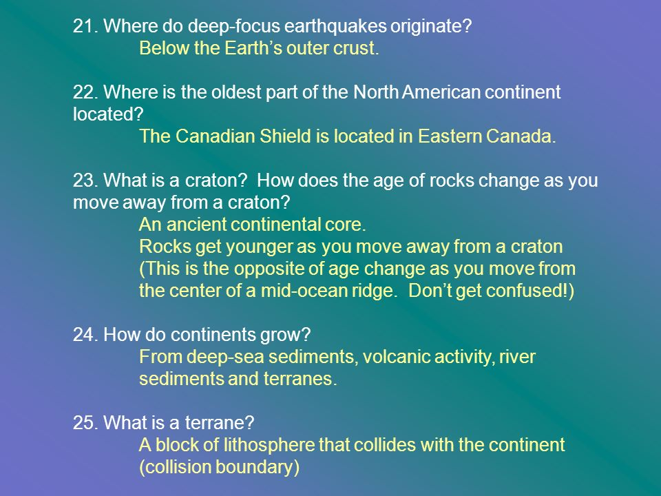 21. Where do deep-focus earthquakes originate
