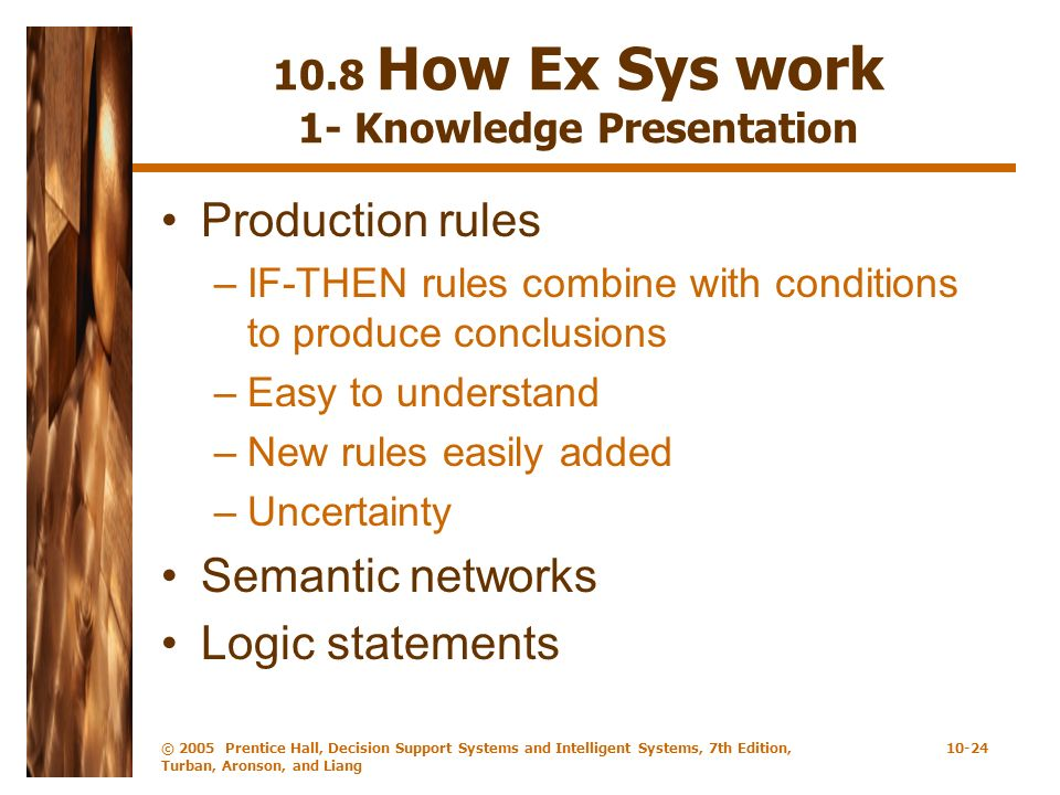 10.8 How Ex Sys work 1- Knowledge Presentation