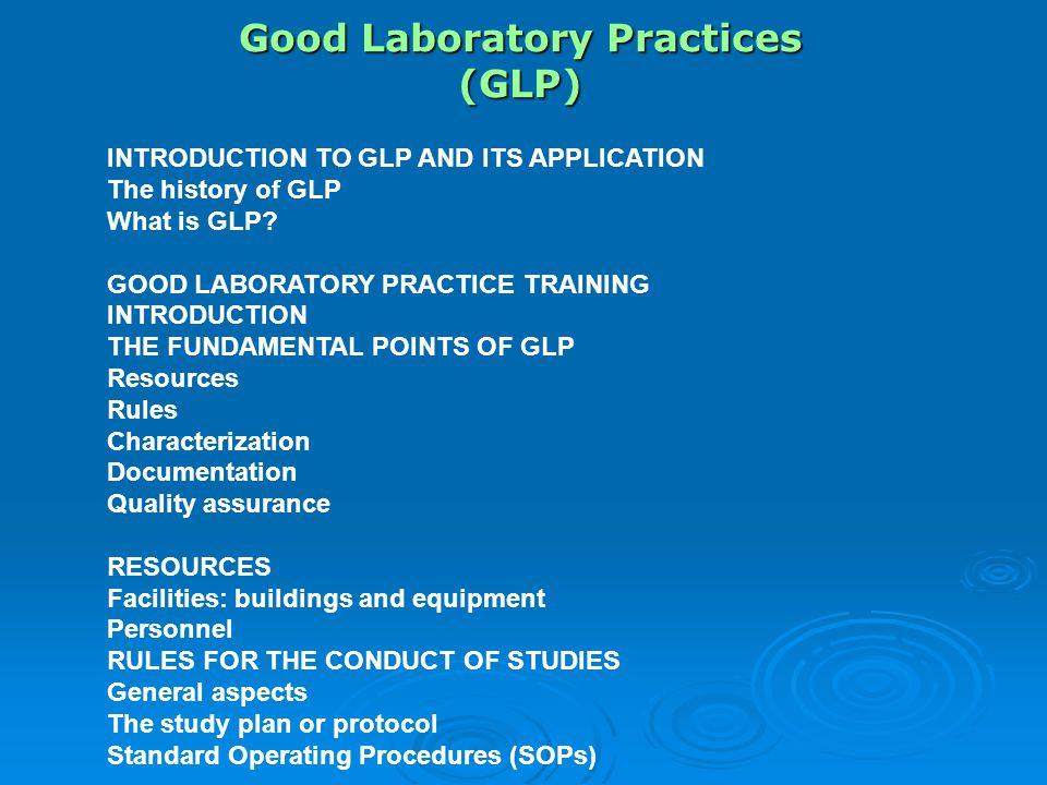 Good Laboratory Practices (GLP)