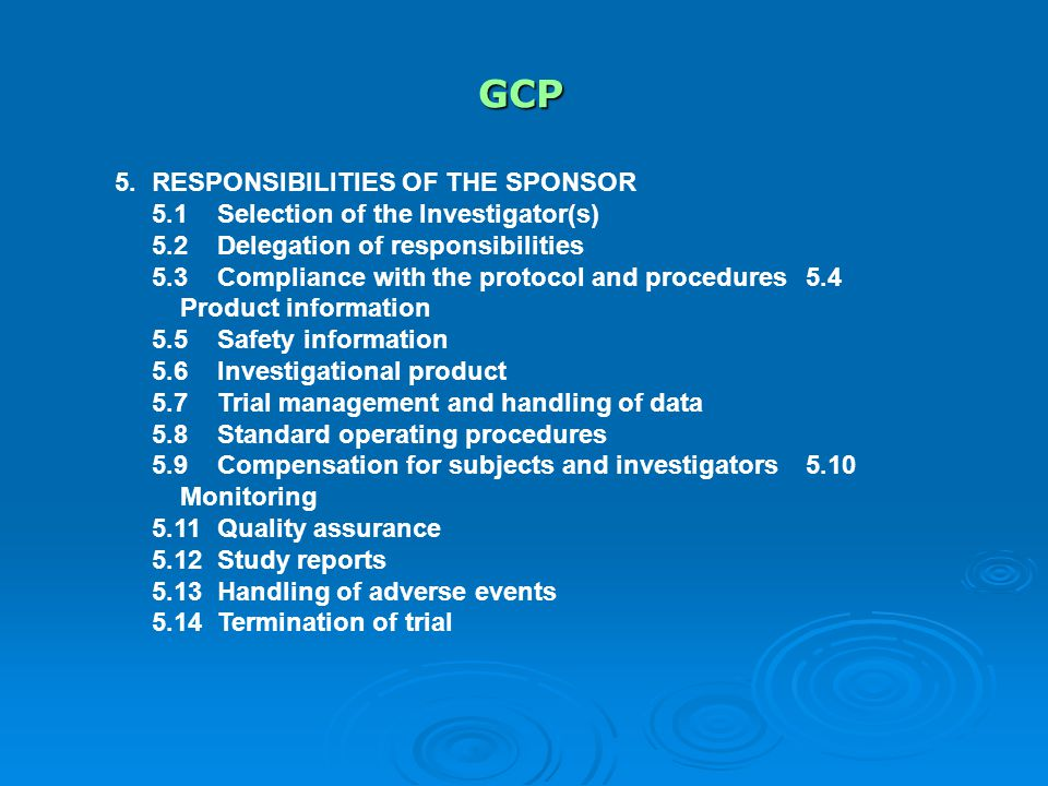 GCP 5. RESPONSIBILITIES OF THE SPONSOR