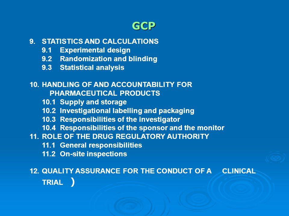GCP 9. STATISTICS AND CALCULATIONS 9.1 Experimental design
