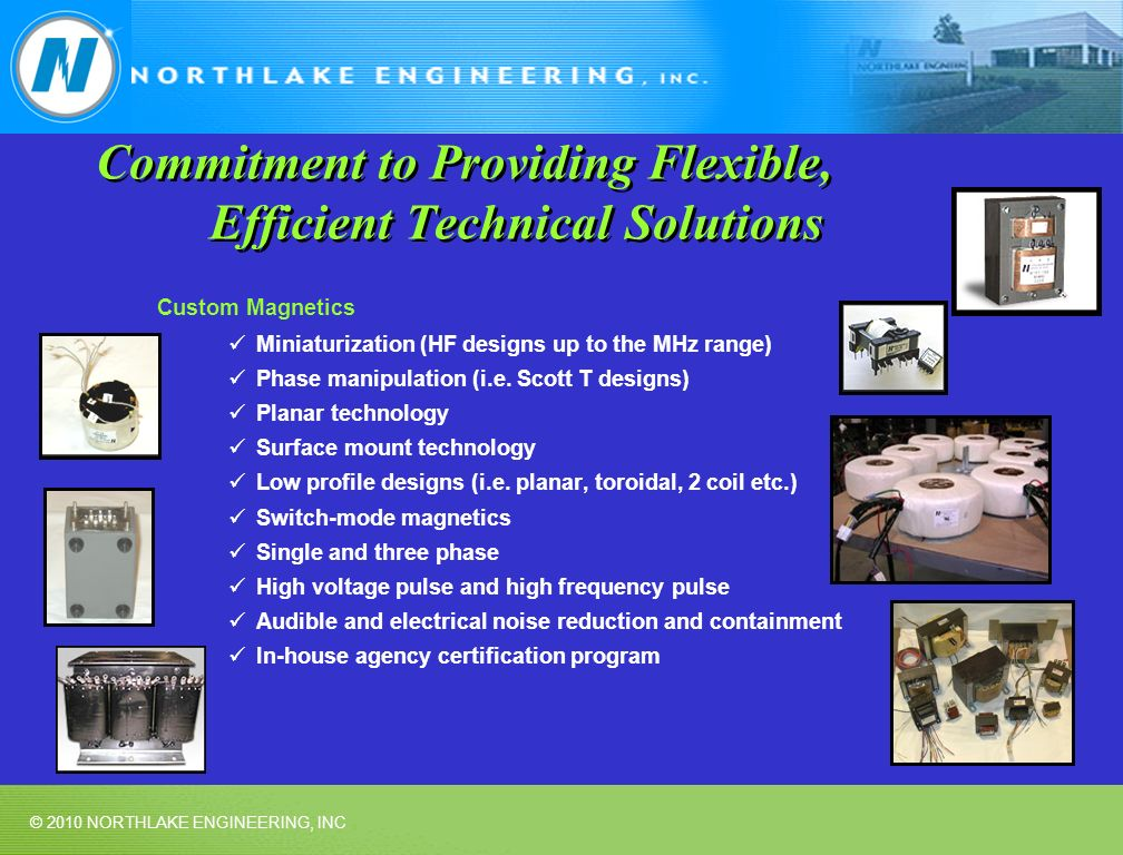 Commitment to Providing Flexible, Efficient Technical Solutions