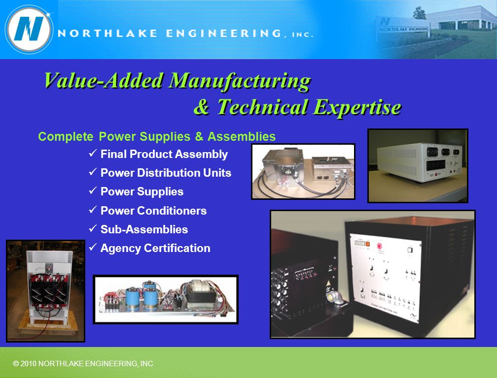 Value-Added Manufacturing & Technical Expertise