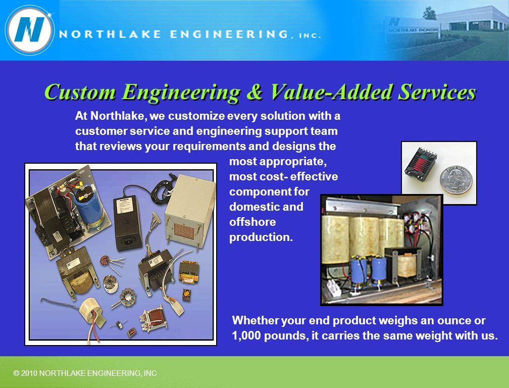 Custom Engineering & Value-Added Services