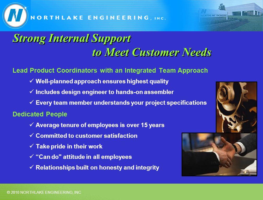 Strong Internal Support to Meet Customer Needs