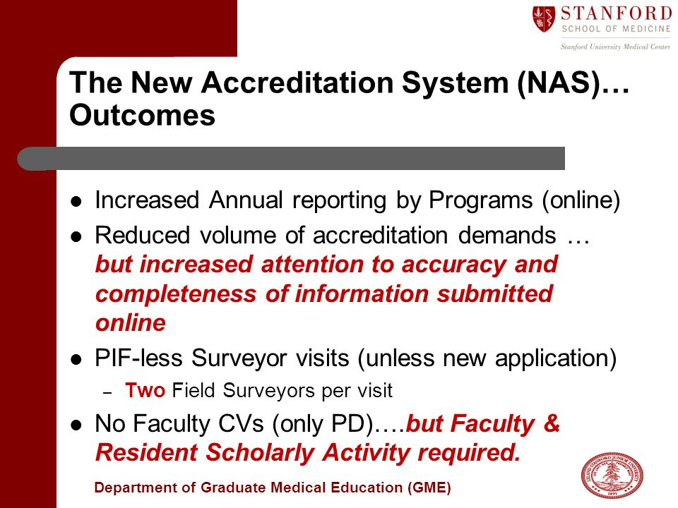 The New Accreditation System (NAS)… Outcomes