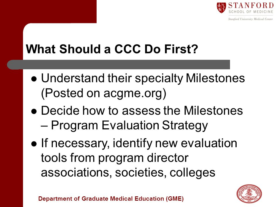 What Should a CCC Do First