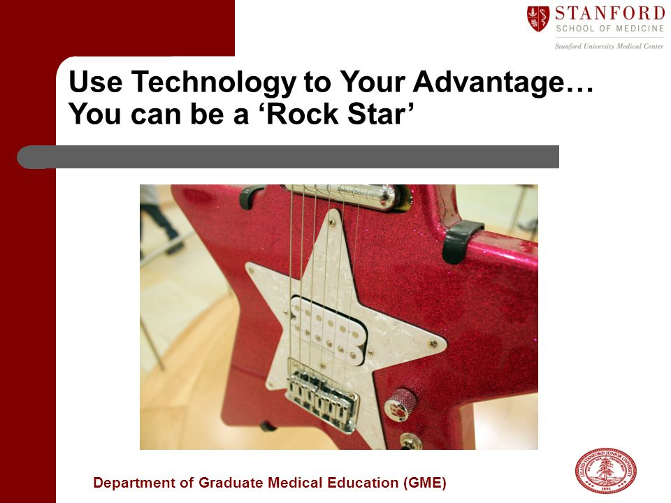 Use Technology to Your Advantage… You can be a 'Rock Star'