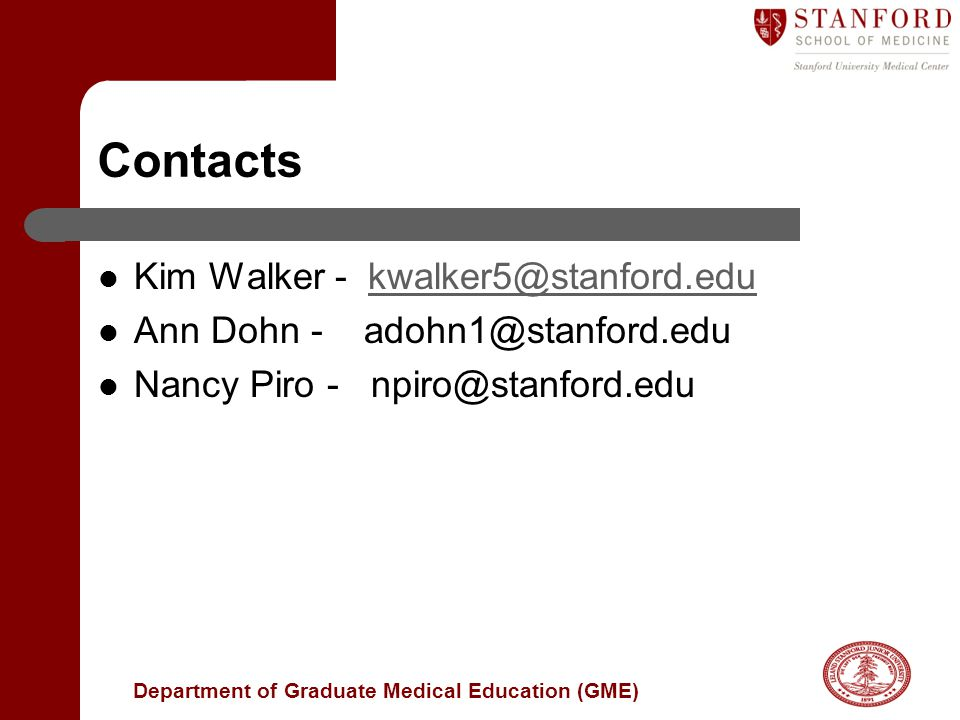 Contacts Kim Walker - kwalker5@stanford.edu