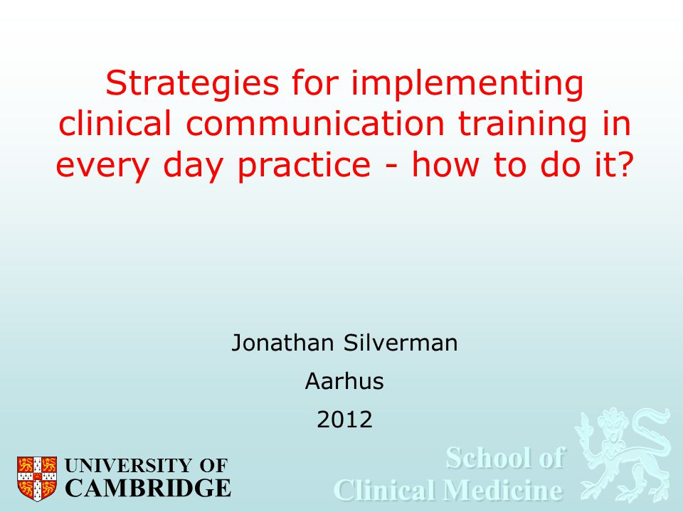 Strategies for implementing clinical communication training in every day practice - how to do it