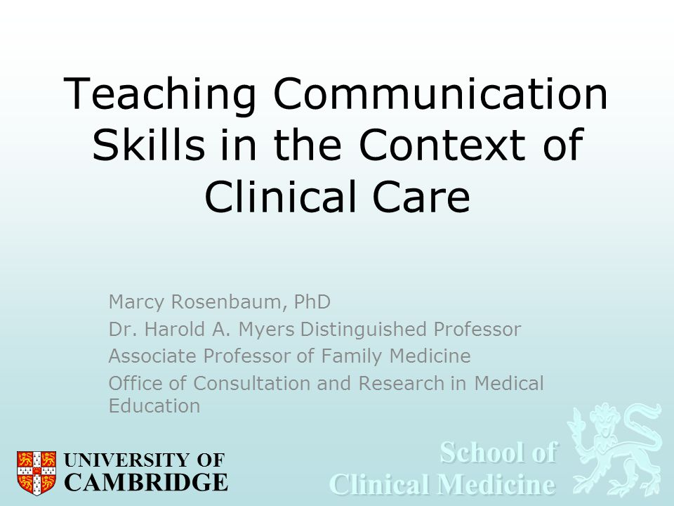 Teaching Communication Skills in the Context of Clinical Care