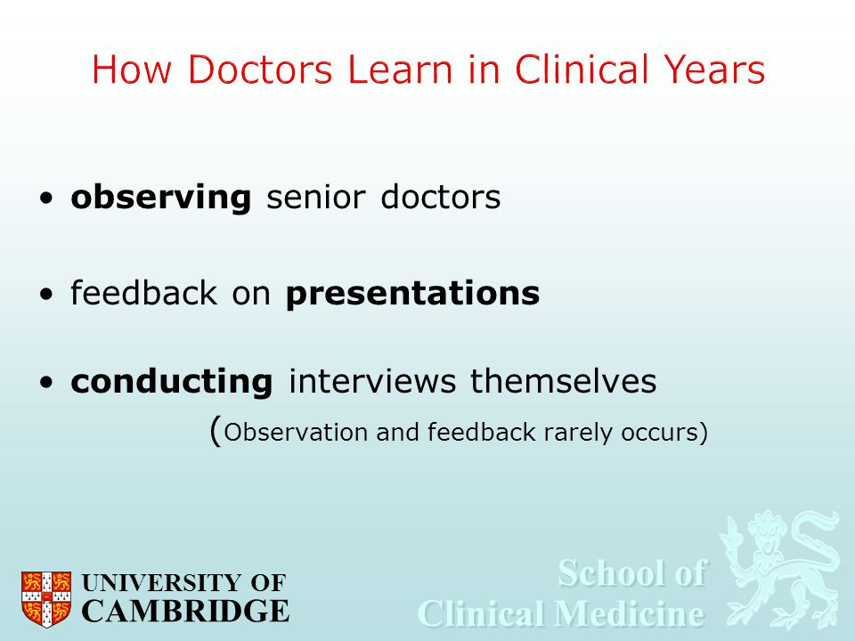 How Doctors Learn in Clinical Years