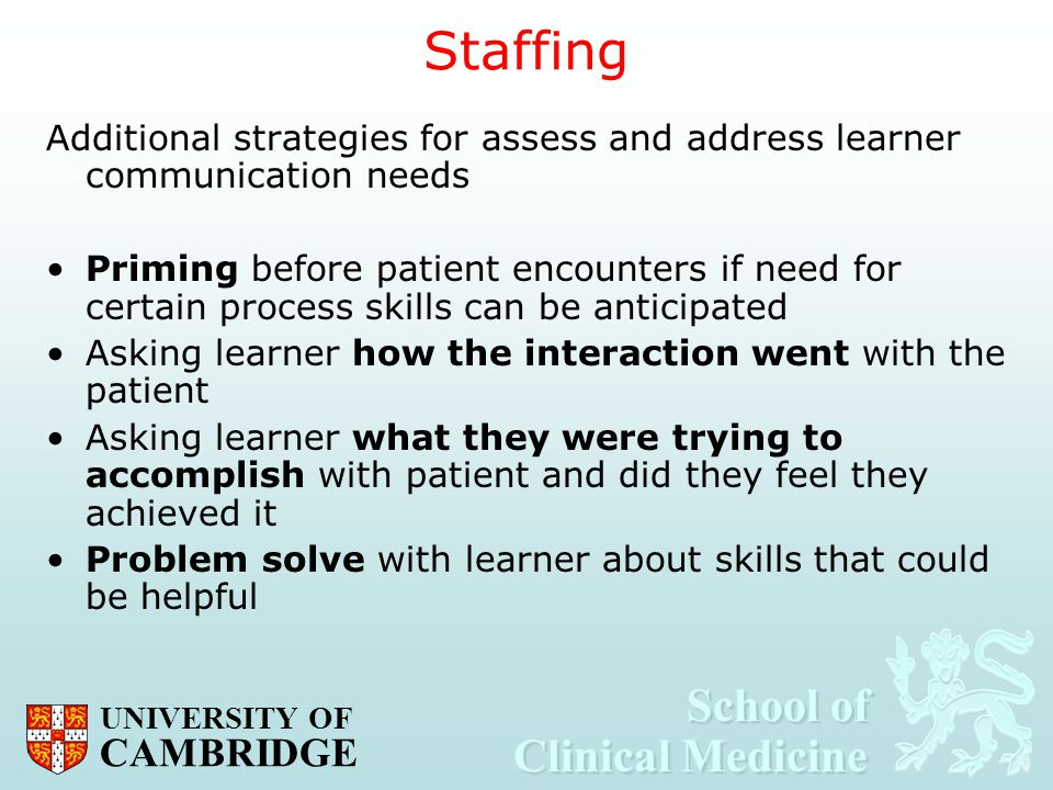 Staffing Additional strategies for assess and address learner communication needs.