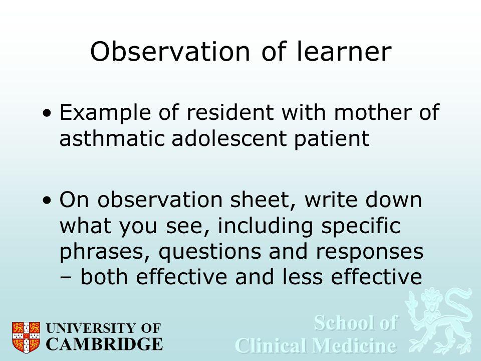 Observation of learner