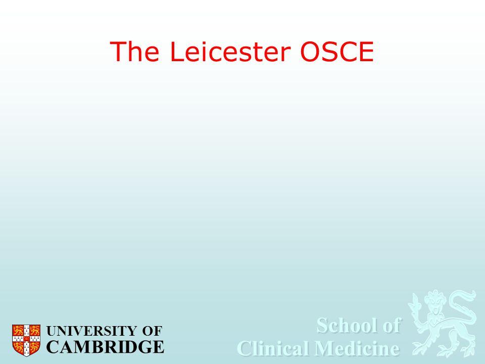 The Leicester OSCE