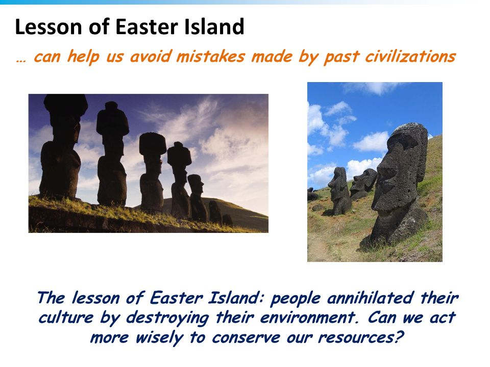 Lesson of Easter Island