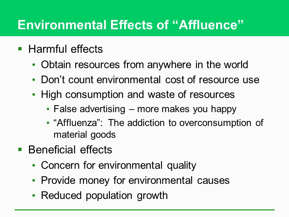 Environmental Effects of Affluence