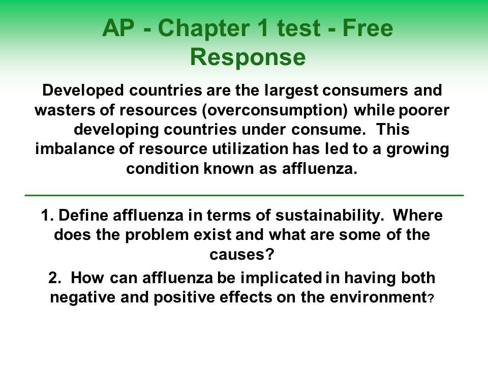 AP - Chapter 1 test - Free Response