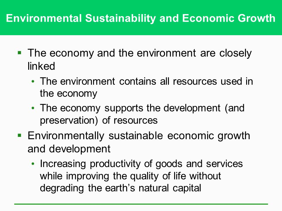 Environmental Sustainability and Economic Growth