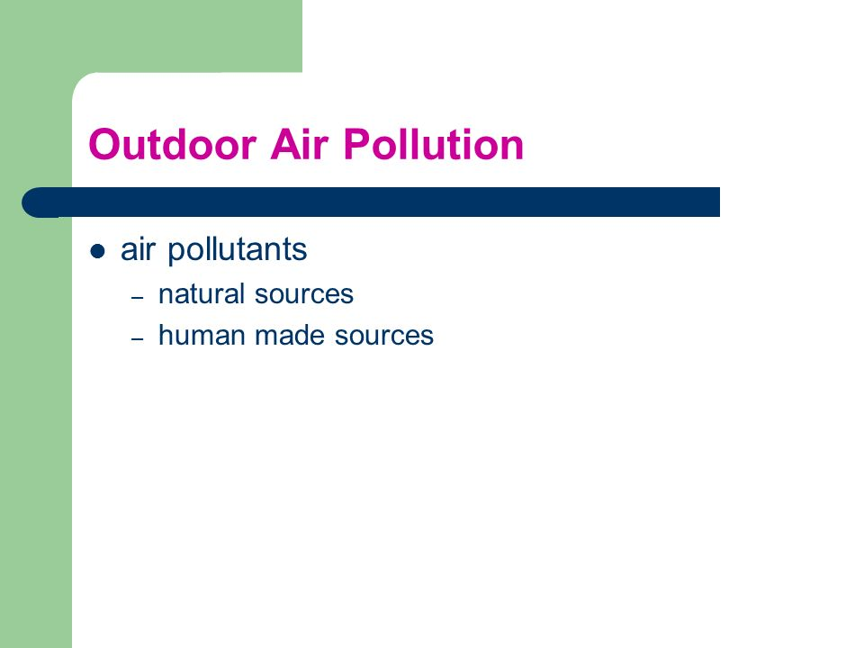 Outdoor Air Pollution air pollutants natural sources