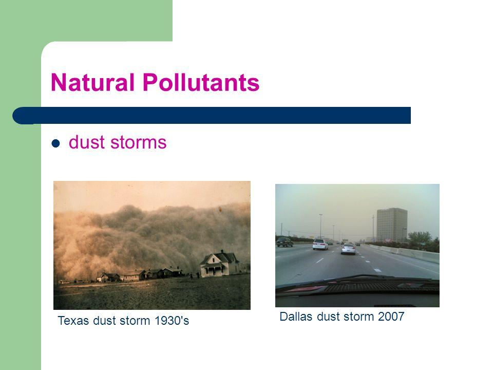 Natural Pollutants dust storms Dallas dust storm 2007